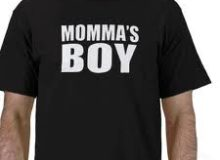 Husband – Man or Momma's Boy?